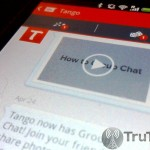 Tango Update Brings New Look and a Number of Enhancements to Android, Coming Soon for iOS