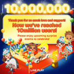 LINE Play Reaches 10 Million Users Milestone, Celebrating With In Game Events Galore
