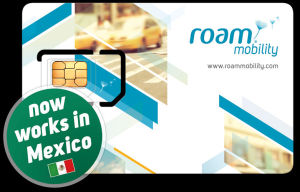 Roam Mobility Expands Coverage to Mexico, Launches Enhanced Network in Some Parts of the United States