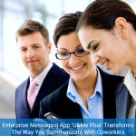 Enterprise Messaging App U&Me Plus Looks to Transform The Way You Communicate With Coworkers