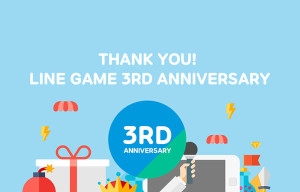 LINE Game celebrates third anniversary, 605 million downloads with special events